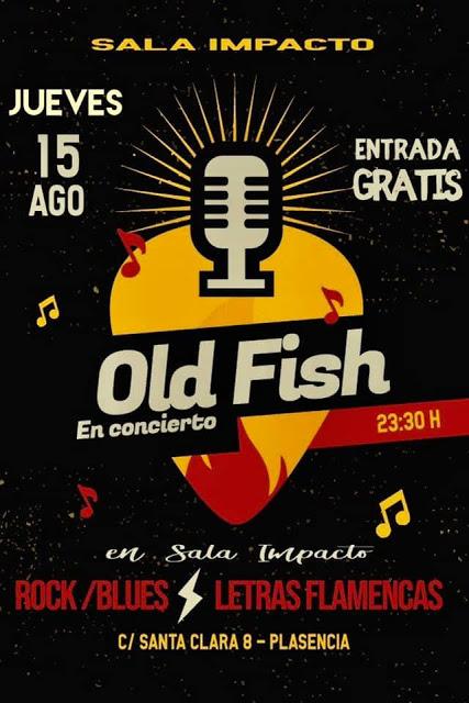 Concierto Old Fish Plasencia