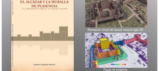 Presentación del libro 'El Alcázar y la muralla de Plasencia, una...