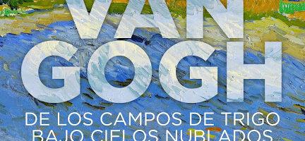 Cine con Arte 'Van Gogh: De los campos de trigo bajo cielos...
