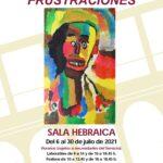 Exposición 'Frustraciones'