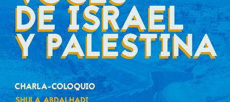 Charla-coloquio 'Hay otras voces de Israel y Palestina'