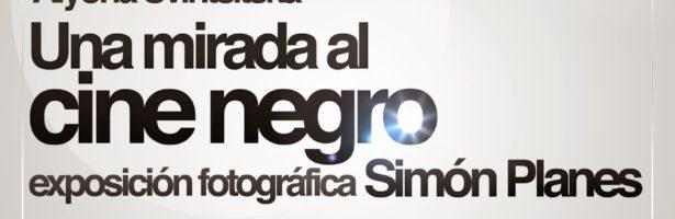 Exposición fotográfica «Una mirada al cine negro»